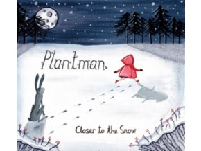 PLANTMAN - Closer To The Snow (CD)