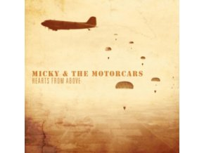 MICKY & THE MOTORCARS - Hearts From Above (CD)