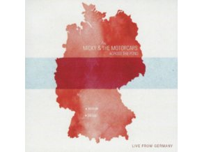 MICKY & THE MOTORCARS - Across The Pond-Live From Germany (CD)