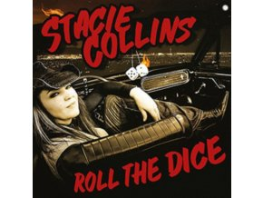 STACIE COLLINS - Roll The Dice (CD)