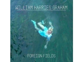 WILLIAM HARRIES GRAHAM & THE PAINTED RED - Foreign Fields (CD)