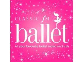 VARIOUS ARTISTS - Classic Fm - Ballet (CD)