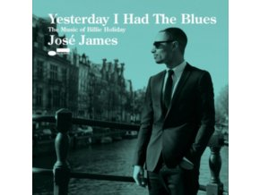 JOS JAMES - Yesterday I Had The Blues - The Music Of (CD)