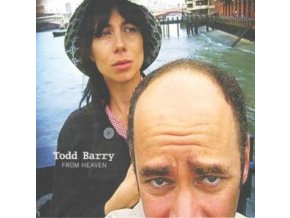 TODD BARRY - From Heaven (CD)