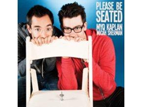 MYQ KAPLAN / MICAH SHERMAN - Please Be Seated (CD)