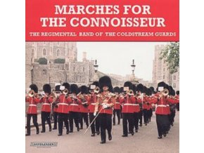 BAND OF THE COLDSTREAM GUARDS - Marches For The Connoisseur (CD)
