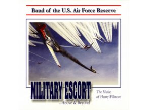 HENRY FILLMORE - Us Air Force Reserve Band (CD)