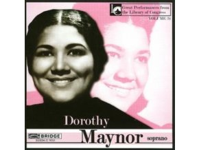 DOROTHY MAYNOR - Great Performances From The Library Of (CD)