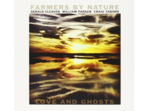 FARMERS BY NATURE - Love And Ghosts (CD)