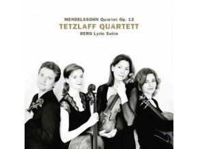 TETZLAFF QUARTETT - Mendelssohn/Quartet Op 13/Lyric Suite (CD)