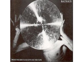 BAUHAUS - Press The Eject And Give Me The Tape (CD)