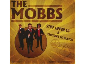 MOBBS - Stiff Upper Lip (CD)
