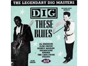 VARIOUS ARTISTS - Dig These Blues (CD)