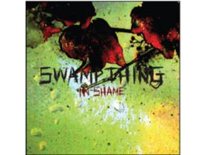 SWAMP THING - In Shame (CD)