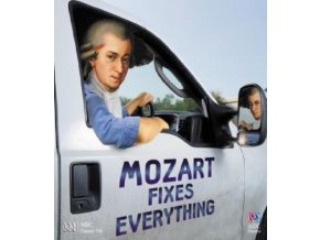 VARIOUS ARTISTS - Mozart Fixes Everything (CD)