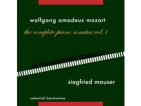 SIEGFRIED MAUSER - Mozart: Piano Sonatas Vol 1 (CD)