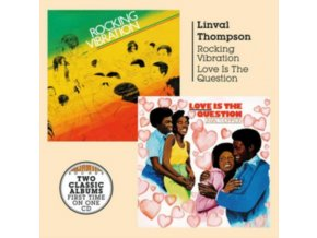 LINVAL THOMPSON - Rocking Vibration + Love Is The Question (CD)