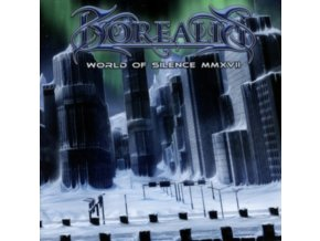 BOREALIS - World Of Silence Mmxvii (CD)