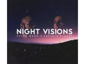 CHICO MANN & CAPTAIN PLANET - Night Visions (CD)