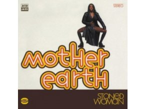 MOTHER EARTH - Stoned Woman (CD)
