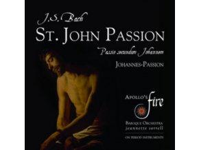 APOLLOS FIRE & JEANNETTE SORRELL - J.S. Bach: St. John Passion (CD)