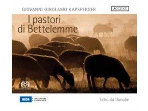 ECHO DU DANUBE - Kapsberger - I Pastori De Bettelemme (CD)