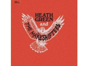 HEATH GREEN AND THE MAKESHIFTERS - Heath Green And The Makeshifters (CD)