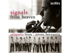 SALAPUTIA BRASS - Signals From Heaven - Music For Brass By Monteverdi / Gabrieli / Gershwin / Takemitsu (CD)