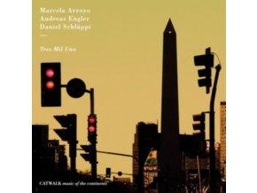 MARCELA ARROYO / ANDREAS ENGLER / DANIEL SCHLAPPI - Tres Mil Uno (CD)