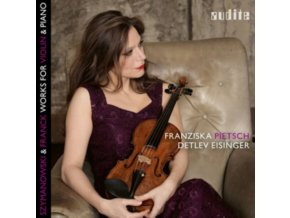 FRANZISKA PIETSCH / DETLEV EISINGER - Franck / Szymanowski: Works For Violin & Piano (CD)