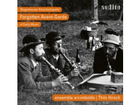 ENSEMBLE ARCIMBOLDO - Bogenhauser Kunstlerkapelle - Forgotten Avant-Garde Of Early Music (CD)