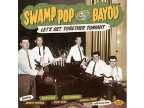 VARIOUS ARTISTS - Swamp Pop By The Bayou: LetS Get Together Tonight (CD)