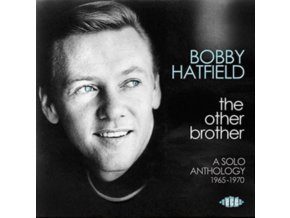 BOBBY HATFIELD - The Other Brother: A Solo Anthology 1965 - 1970 (CD)