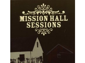 VARIOUS ARTISTS - Mission Hall Sessions (CD)