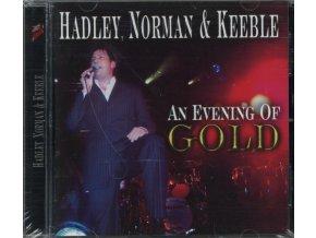 HADLEYNORMANKEEBLE - An Evening Of Gold (CD)