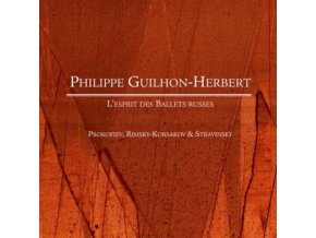 PHILIPPE GUILHONHERBERT - Ballets Russe Piano Music (CD)