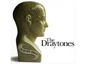 DRAYTONES - Up In My Head (CD)