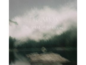 THOUSANDS - Sound Of Everything (CD)
