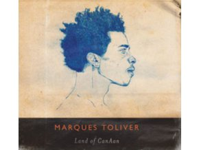 MARQUES TOLIVER - Land Of Canaan (CD)