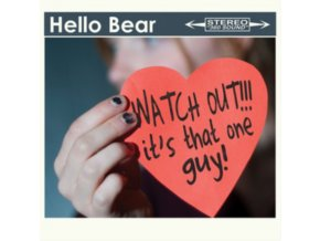 HELLO BEAR - Watch Out Its That Guy (CD)