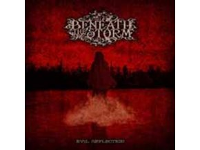 BENEATH THE STORM - Evil Reflection (CD)