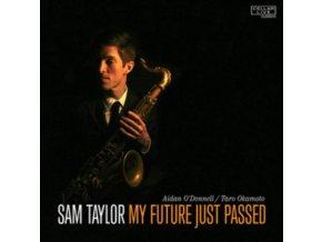 SAM TAYLOR - My Future Just Passed (CD)