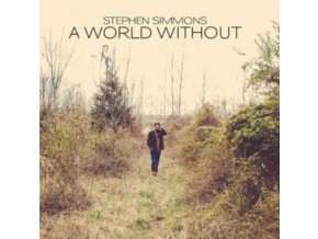 STEPHEN SIMMONS - A World Without (CD)