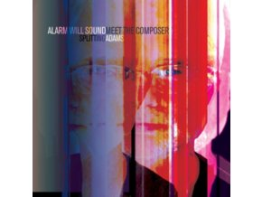 ALARM WILL SOUND - Meeting The Composer - Adams (CD)