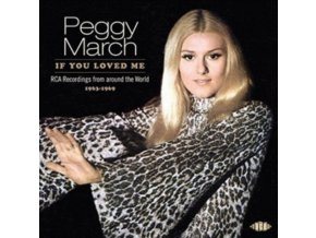PEGGY MARCH - If You Loved Me: Rca Recordings From Around The World 1963-1969 (CD)