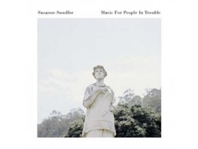SUSANNE SUNDFOR - Music For People In Trouble (CD)