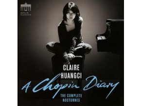CLAIRE HUANGCI - A Chopin Diary - The Complete Nocturnes (CD)