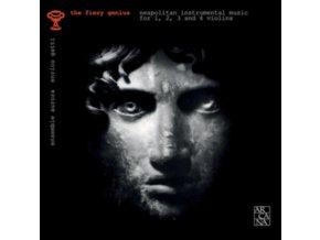 ENSEMBLE AURORA / ENRICO GATTI - The Fiery Genius: Neapolitan Instrumental Music For 1. 2. 3. And 4 Violins (1650-1750) (CD)