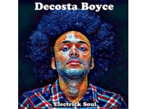 DECOSTA BOYCE - Electrick Soul (CD)