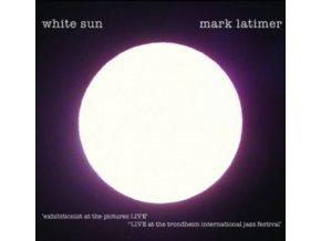 MARK LATIMER - White Sun (CD)